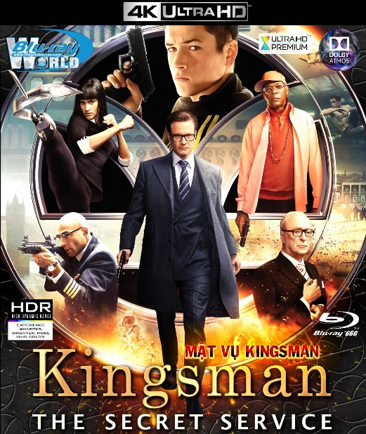 4KUHD-104. Kingsman The Secret Service 2015 - MẬT VỤ KINGSMAN 4K-66G (TRUE- HD 7.1 DOLBY ATMOS)