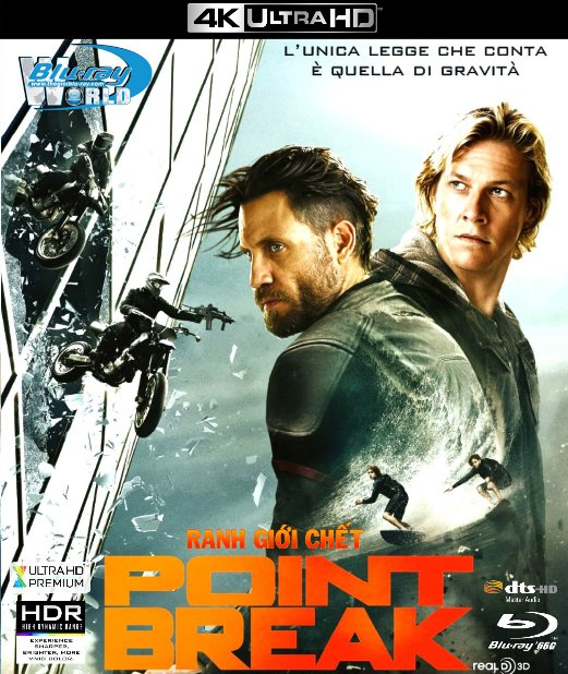 4KUHD-199. POINT BREAK - RANH GIỚI CHẾT 4K-66G (DTS-HD MA 7.1)