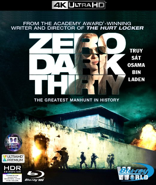 4KUHD-222. Zero Dark Thirty - Truy Sát Osama Bin Laden 4K-66G (TRUE- HD 7.1 DOLBY ATMOS)