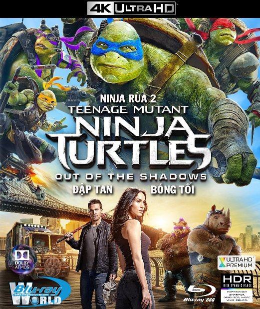 4KUHD-227. Teenage Mutant Ninja Turtles 2016 : Out of the Shadows  - Ninja Rùa : Đập Tan Bóng Tối 4K-66G (TRUE- HD 7.1 DOLBY ATMOS)