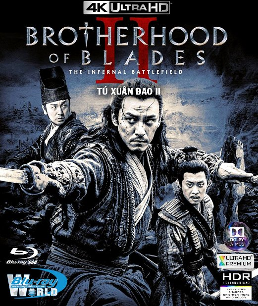 4KUHD-236. Brotherhood of Blades II The Infernal Battlefield 2017 - Tú Xuân Đao 2 4K-66G (TRUE- HD 7.1 DOLBY ATMOS)