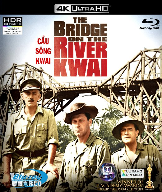 4KUHD-243. The Bridge on the River Kwai -  Cầu Sông Kwai 4K-66G (TRUE- HD 7.1 DOLBY ATMOS)