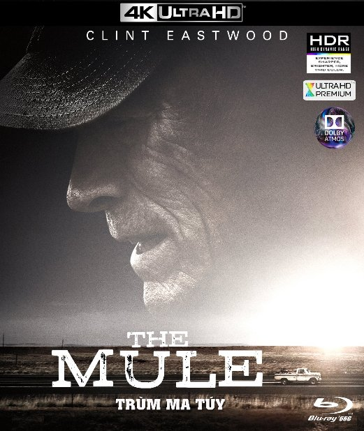 4KUHD-389. The Mule 2019 - Trùm Ma Túy 4K-66G (TRUE- HD 7.1 DOLBY ATMOS)