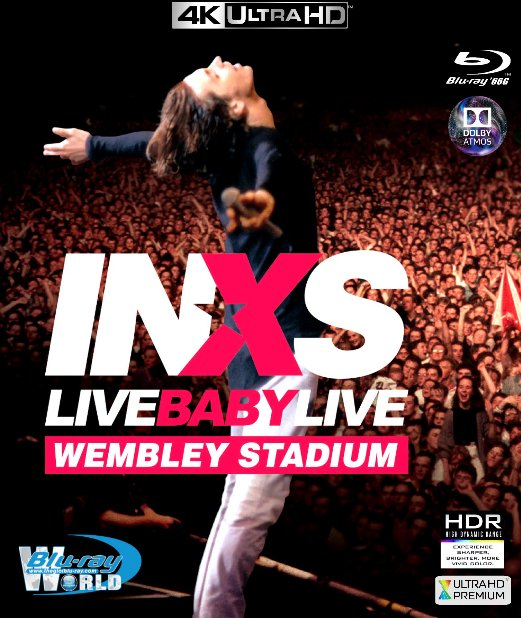 4KUHD-593. INXS - Live Baby Live 4K-66G (TRUE- HD 7.1 DOLBY ATMOS - HDR 10+)