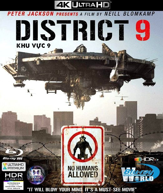 4KUHD-611. District 9 - Khu Vực 9 4K-66G (TRUE- HD 7.1 DOLBY ATMOS - HDR 10+)
