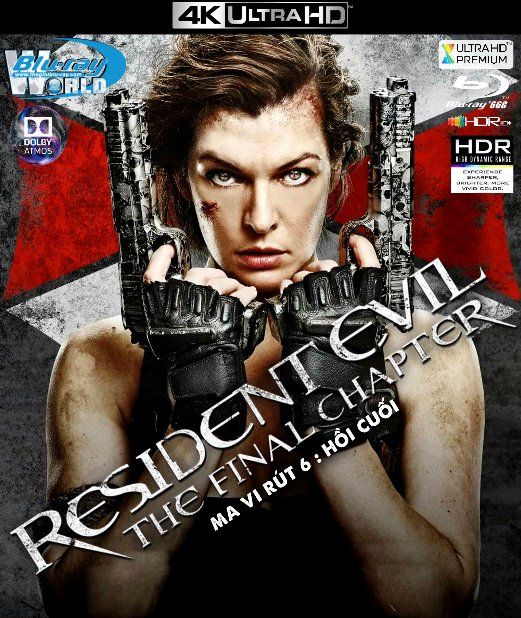 4KUHD-624. Resident Evil The Final Chapter 2016 - Ma Vi Rút 6 : Hồi Cuối 4K-66G (TRUE- HD 7.1 DOLBY ATMOS - HDR 10+)