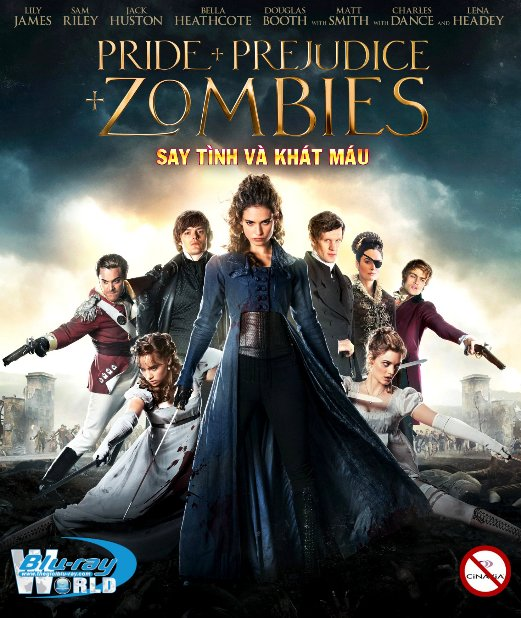B2545. Pride And Prejudice And Zombies 2016 - SAY TÌNH VÀ KHÁT MÁU 2D25G (DTS-HD MA 5.1) nocinavia