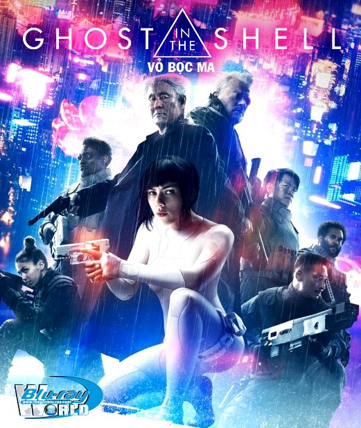 F1074.Ghost in the Shell 2017 - Vỏ Bọc Ma 2D50G (TRUE - HD 7.1 DOLBY ATMOS)