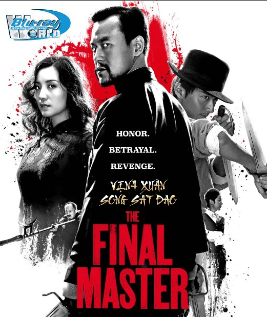 B3099.The Final Master 2017 - Vịnh Xuân Song Sát Đao 2D25G (DTS-HD MA 5.1)
