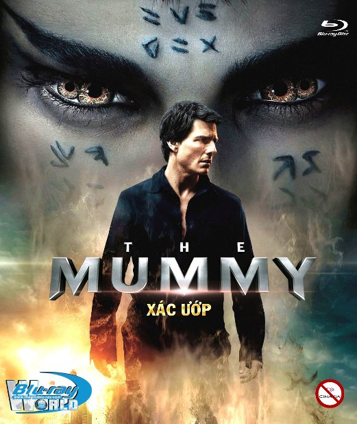 B3152.THE MUMMY 2017  - XÁC ƯỚP 2D25G (TRUE - HD 7.1 DOLBY ATMOS)