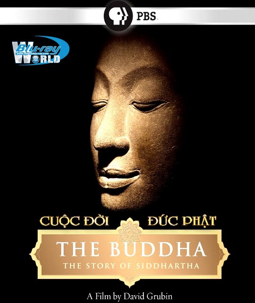 B3216. The Buddha: The Story of Siddhartha - CUỘC ĐỜI ĐỨC PHẬT 2D25G (DTS-HD MA 5.1)
