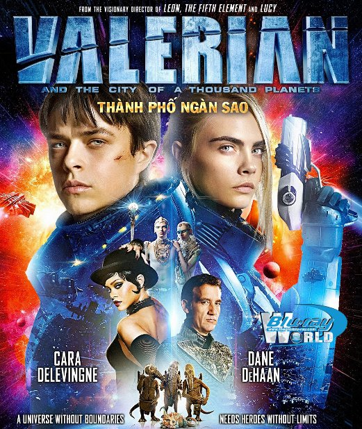 B3259.Valerian and the City of a Thousand Planets 2017 – Thành Phố Ngàn Sao 2D25G (TRUE - HD 7.1 DOLBY ATMOS)