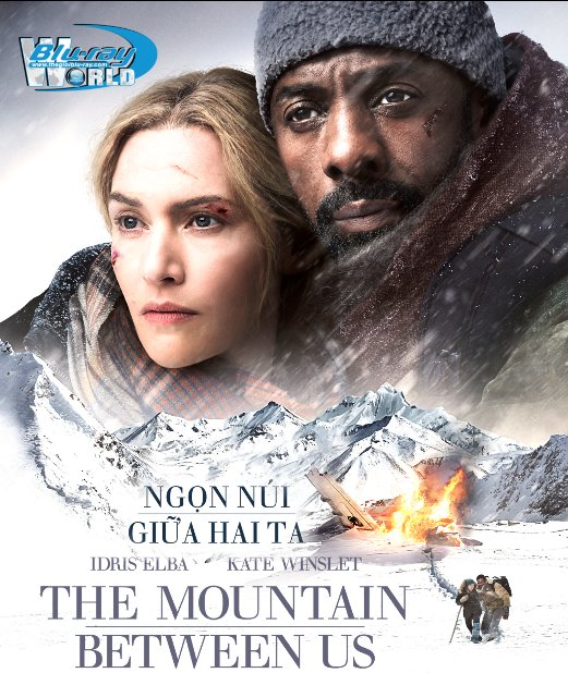 B3303. The Mountain Between Us 2017 - Ngọn Núi Giữa Hai Ta 2D25G (DTS-HD MA 7.1)