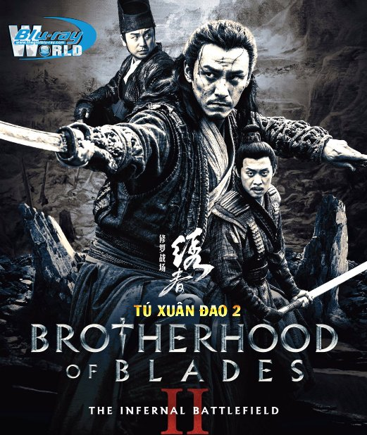 F1222. Brotherhood of Blades II The Infernal Battlefield 2017 - TÚ XUÂN ĐAO 2 2D50G (DOLBY TRUE HD 7.1)