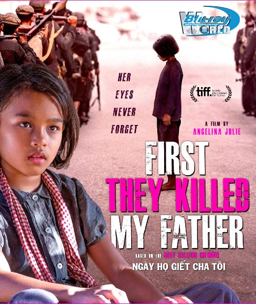 F1245.First They Killed My Father 2017 - Ngày Họ Giết Cha Tôi 2D50G (DTS-HD MA 5.1)