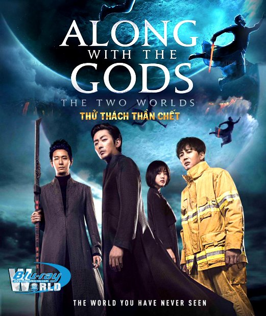 B3445. Along With the Gods: The Two Worlds 2018 - Thử Thách Thần Chết: Giữa Hai Thế Giới 2D25G (DTS-HD MA 5.1)