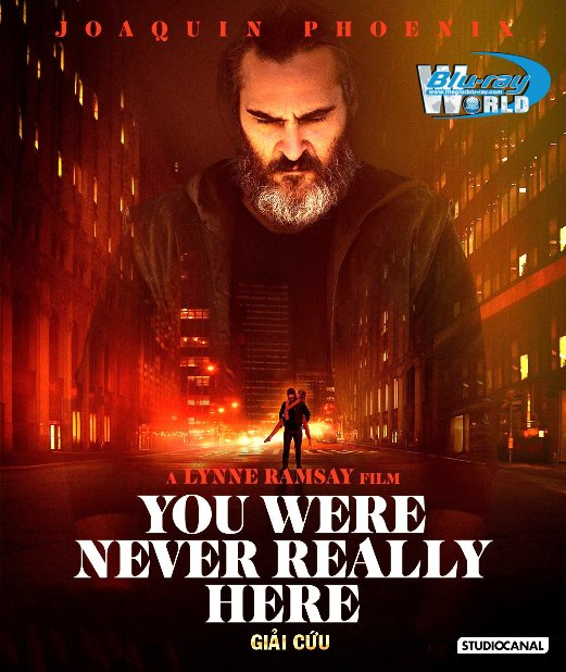 F1320. You Were Never Really Here 2018 -  GIẢI CỨU 2D50G (DTS-HD MA 5.1)
