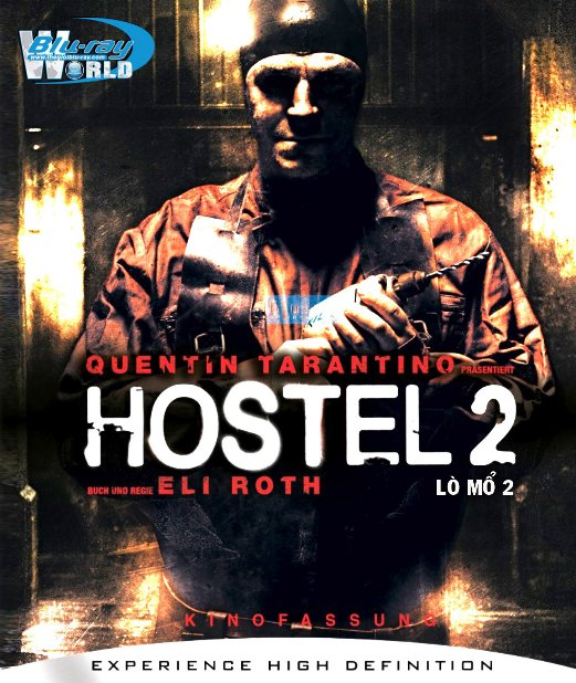 B3511. Hostel Part II -  LÒ MỖ 2 2D25G (DTS-HD MA 5.1)