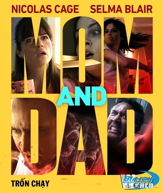 B3530. Mom And Dad 2018 -  Trốn Chạy 2D25G (DTS-HD MA 5.1)