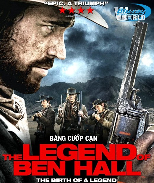 B3547. The Legend of Ben Hall 2018 -  Băng Cướp Cạn 2D25G (DTS-HD MA 5.1)