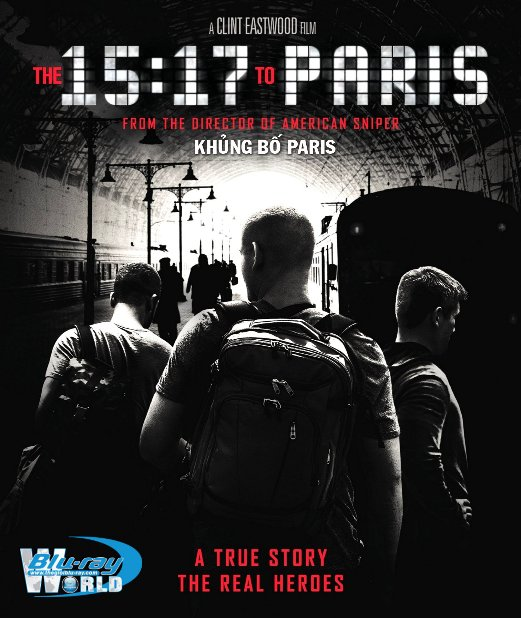 B3555. The 15.17 To Paris 2018 -  KHỦNG BỐ PARIS 2D25G (DTS-HD MA 5.1)