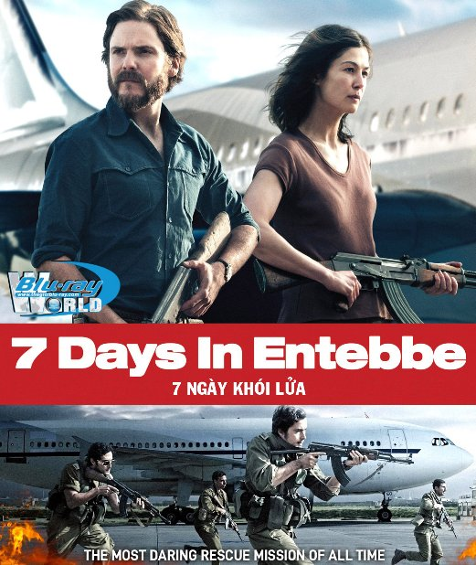 F1363. 7 Days in Entebbe 2018 -  7 NGÁY KHÓI LỬA 2D50G (DTS-HD MA 5.1)