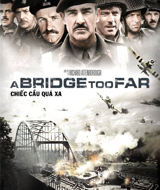 B3587. A Bridge Too Far - Cây Cầu Quá Xa 2D25G (DTS-HD MA 5.1)