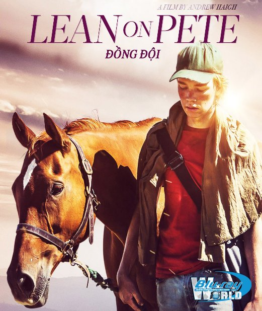 B3607. Lean on Pete 2018 - ĐỒNG ĐỘI 2D25G (DTS-HD MA 5.1)