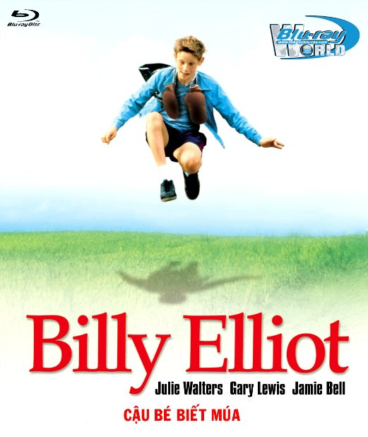 B3655. Billy Elliot Movie - Cậu Bé Biết Múa 2D25G (DTS-HD MA 5.1)