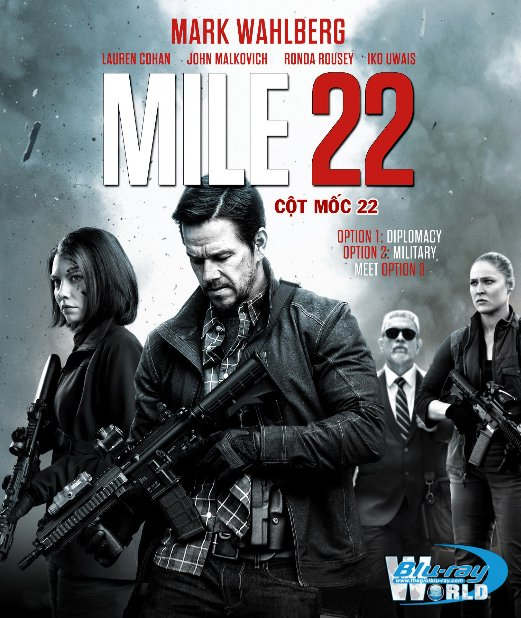 B3756. MILE 22 2018 - CỘT MỐC 22 2D25G (DOLBY TRUE-HD 5.1)