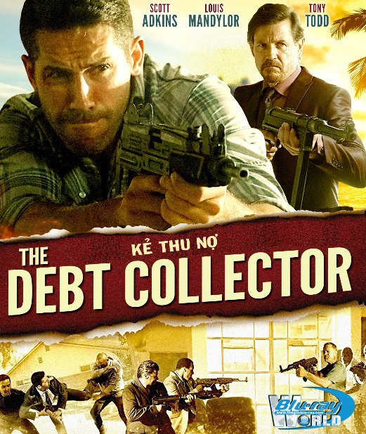 B3843. The Debt Collector 2018 - Kẻ Thu Nợ 2D25G (DTS-HD MA 5.1)