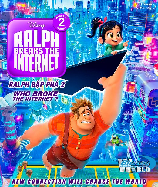 B3876.Wreck-It Ralph 2 Ralph Breaks the Internet 2018 - Ralph Đập Phá 2 2D25G (DTS-HD MA 7.1)  OSCAR 91