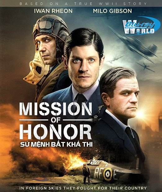 B3945. Mission of Honor 2018 - SỨ MỆNH BẤT KHẢ THI 2D25G (DTS-HD MA 5.1)