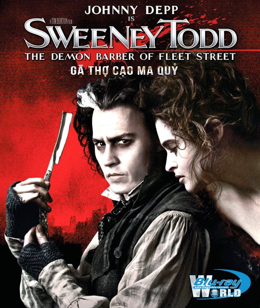 B3964. Sweeney Todd - The Demon Barber of Fleet Street - Gã Thợ Cạo Ma Quỷ 2D25G (DTS-HD MA 5.1)