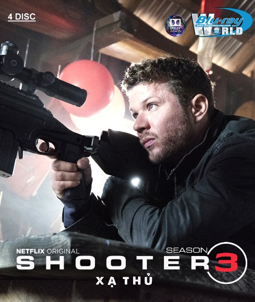 B4014. SHOOTER SEASON 3 - XẠ THỦ PHẦN 3 (4DISC) 2D25G (TRUE- HD 7.1 DOLBY ATMOS)