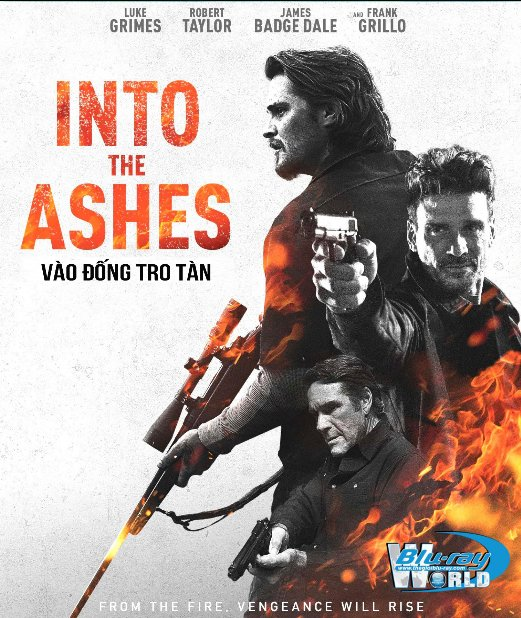 B4153. Into the Ashes 2019 - Vào Đống Tro Tàn 2D25G (DTS-HD MA 5.1)