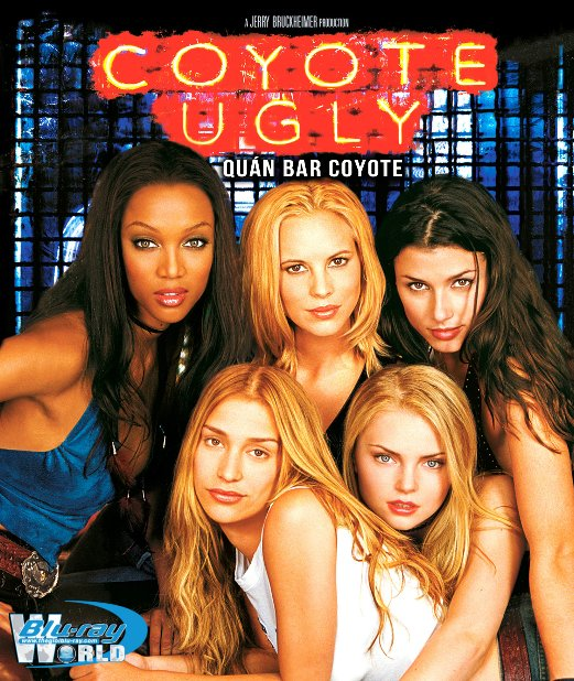 B4177. Coyote Ugly - Quán Bar Coyote Ugly 2D25G (DTS-HD MA 5.1)