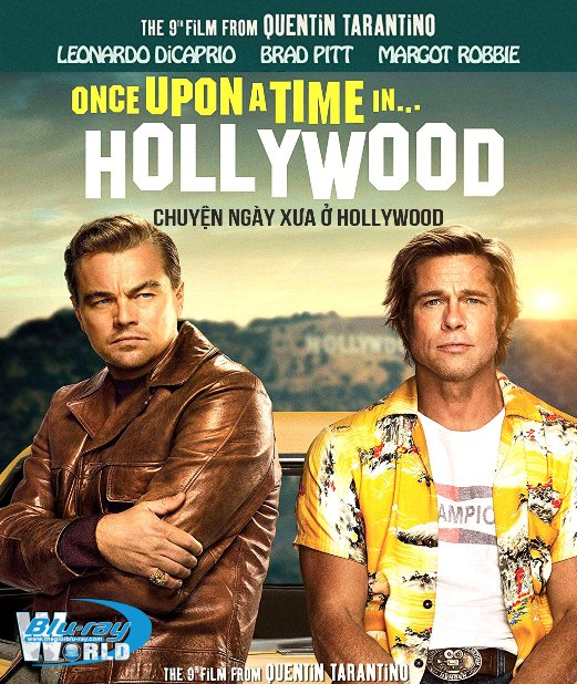 B4272. Once Upon a Time In Hollywood 2019 - Chuyện Ngày Xưa Ở... Hollywood 2D25G (DTS-HD MA 7.1)