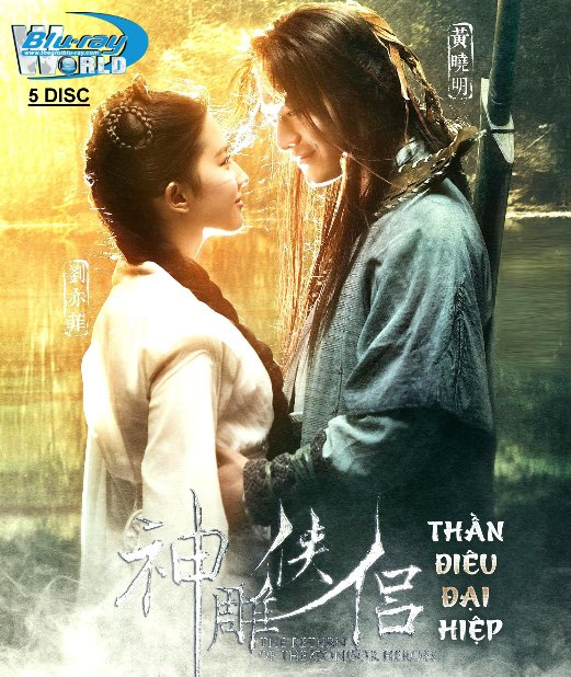 B4479. The Return of the Condor Heroes 2006 - Thần Điêu Đại Hiệp (2D25G - 6DISC)