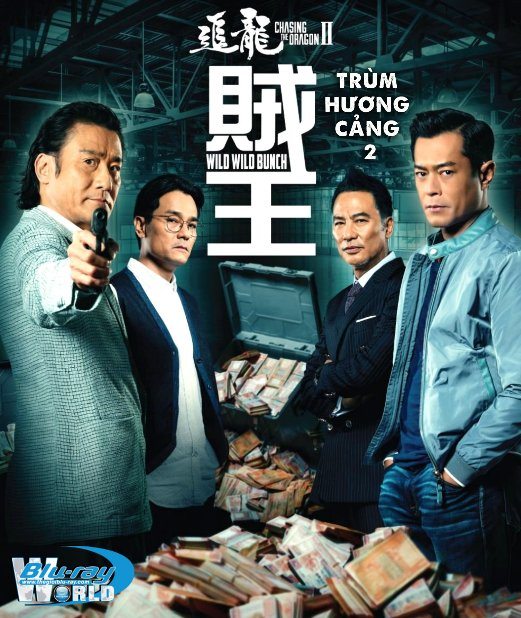 B4507. Chasing The Dragon II: Wild Wild Bunch 2020 - Trùm Hương Cảng 2: Truy Long 2D25G (DOLBY TRUE-HD 5.1)