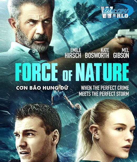 B4559. Force of Nature 2020 - Cơn Bão Hung Dữ 2D25G (DTS-HD MA 5.1)