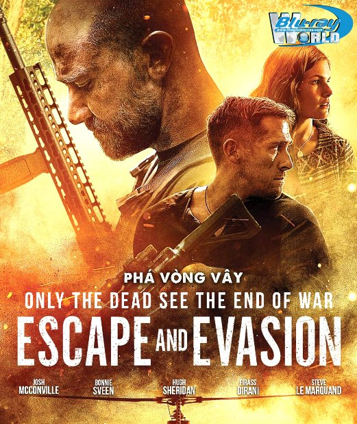B4562. Escape and Evasion 2020 - Phá Vòng Vây 2D25G (DTS-HD MA 5.1)