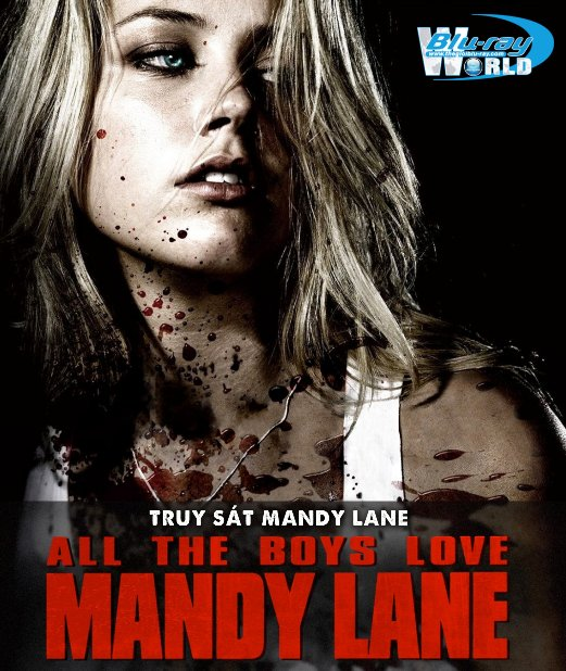 B4659. All The Boys Love Mandy Lane - Truy Sát Mandy Lane 2D25G (DTS-HD MA 5.1)