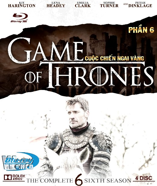 F1235.Game of Thrones Season 6 - Cuộc Chiến Ngai Vàng 6 2D50G - 4DISC (TRUE - HD 7.1 DOLBY ATMOS)