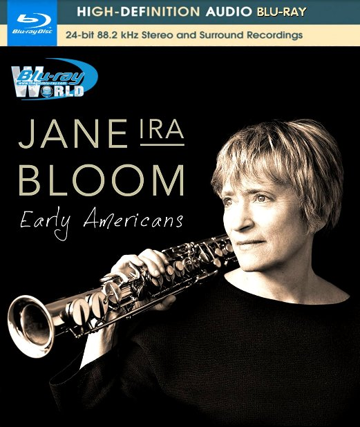 M1693.Jane Ira Bloom Early Americans (2016)  (25G) AUDIO BLURAY