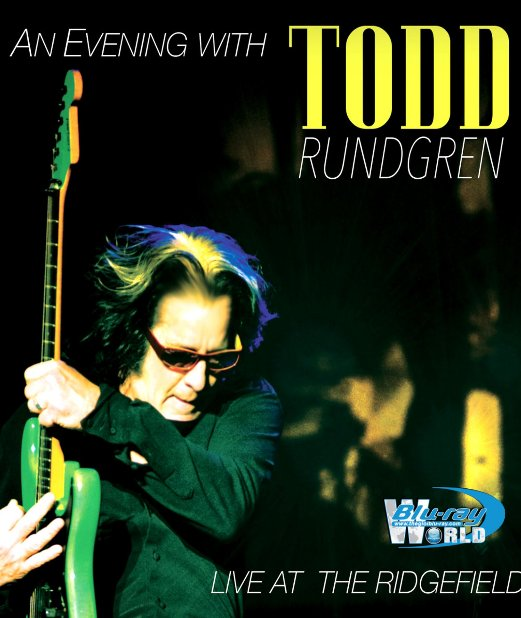 M1694.An Evening With Todd Rundgren Live at the Ridgefield (2015) (25G)