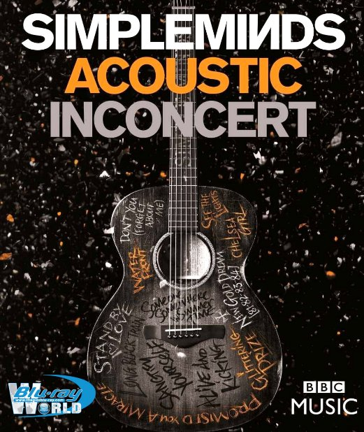 M1696.Simple Minds Acoustic in Concert (2016) (25G)