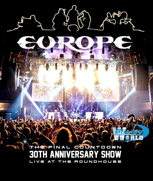 M1716.Europe The Final Countdown – Live At The Roundhouse 2017 [30th Anniversary Show] (25G)