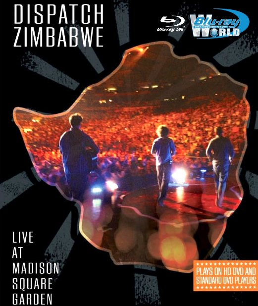 M1723.Dispatch Zimbabwe Live at Madison Square Garden 2007 (25G)