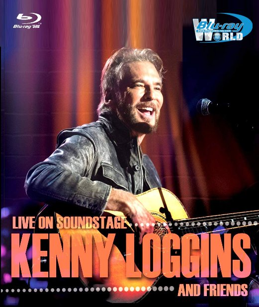 M1840.KENNY LOGGINS and FRIENDS 2018 - Live On Soundstage  (50G)